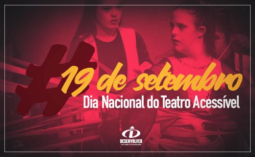 Dia_Nacional_do_Teatro_Acessível_520x320pxls_2-1