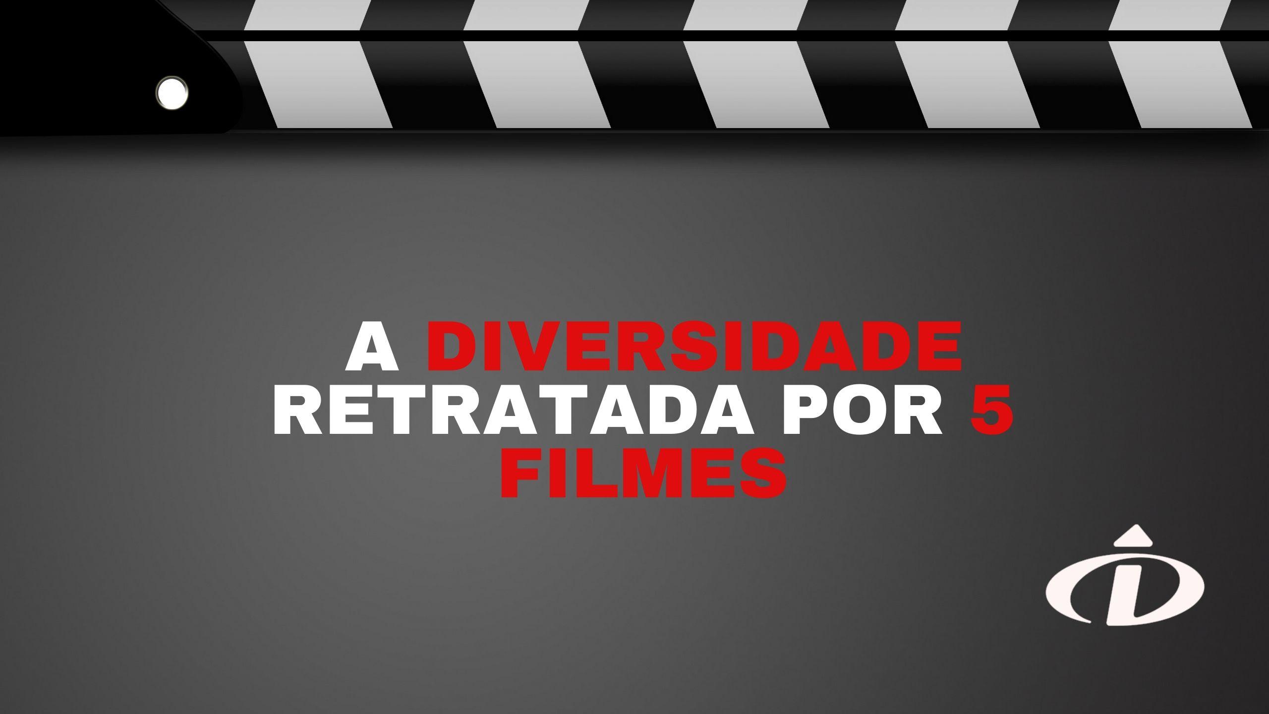 fundo cinza, texto: A diversidade Retratada por 5 filmes. Logotipo Desenvolver em branco.