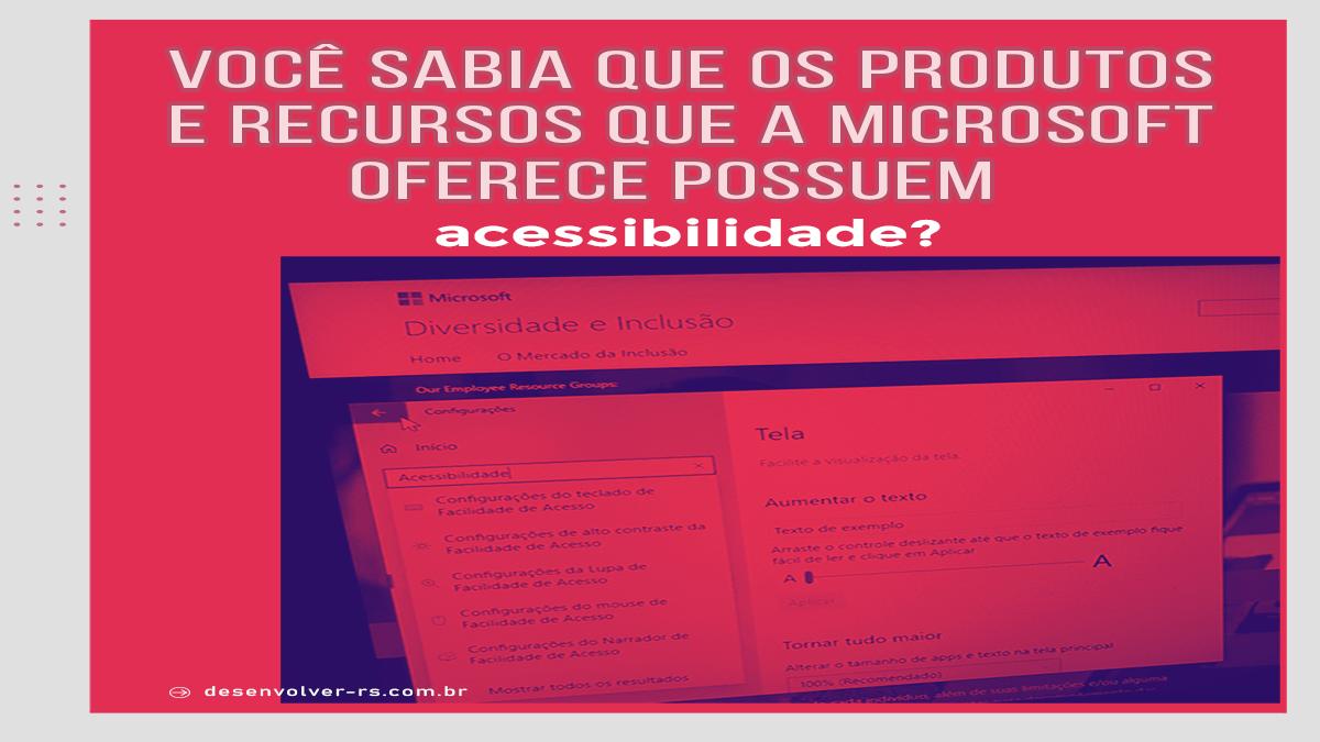 microsoft_acessibilidade_blog-min