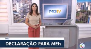 Imagem do programa de jornalismo MGTV com a apresentadora no centro, abaixo, tarja com o texto: Declaração para MEIs