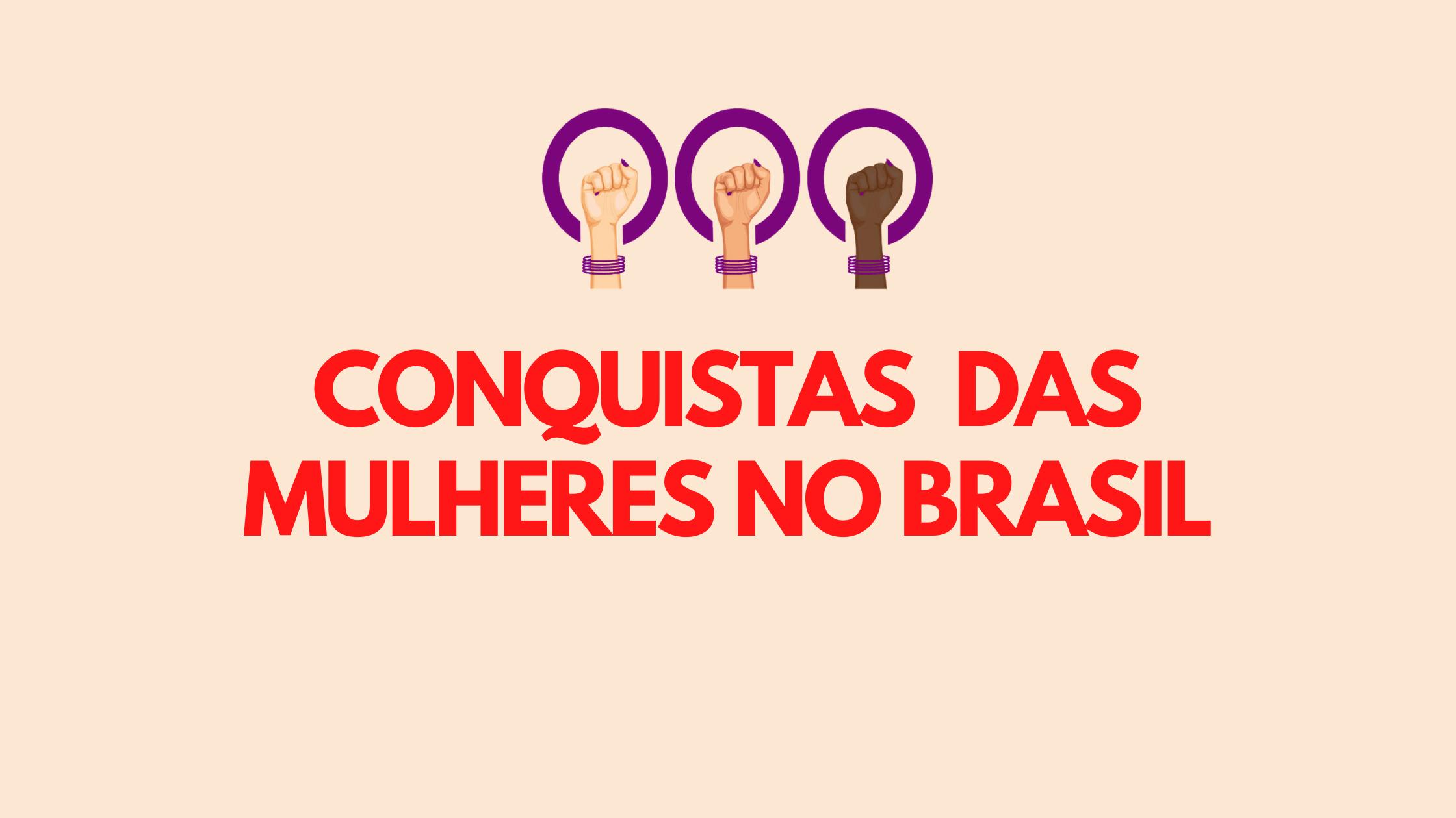 conquistas_Femininas_brasil