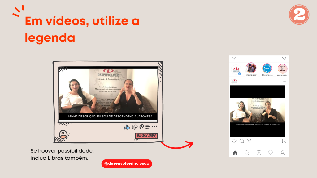 """Imagem em fundo cinza, título """"em vídeos, utilize a legenda""""; abaixo, tela de um vídeo no youtube com uso de legenda e intérprete de LIBRAS; do lado direito, tela do instagram com o mesmo vídeo anterior."""